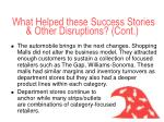 what helped these success stories other disruptions cont