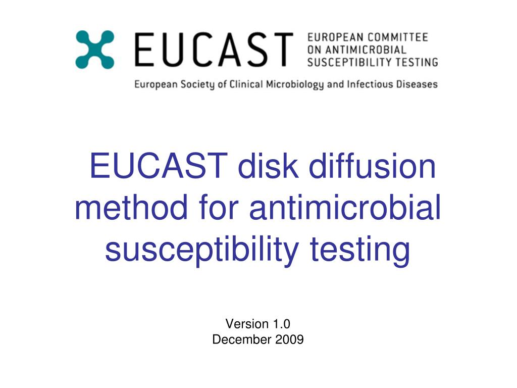 eucast disk diffusion method for antimicrobial susceptibility testing l.