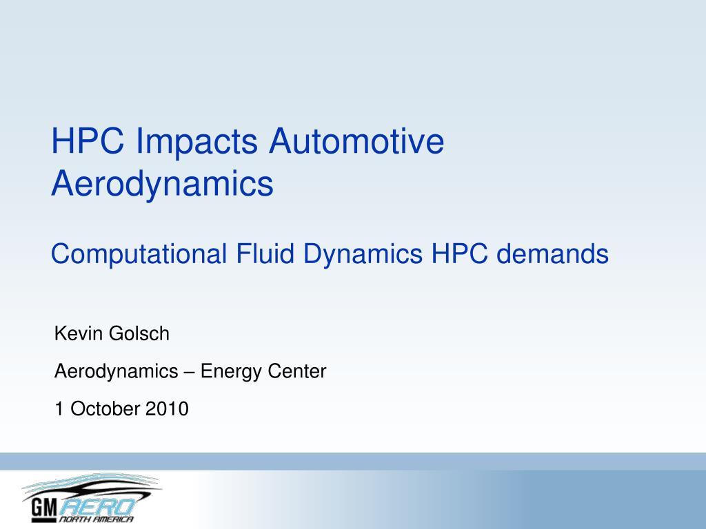 HPC Impacts Automotive Aerodynamics
