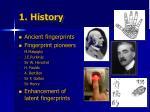 1 history