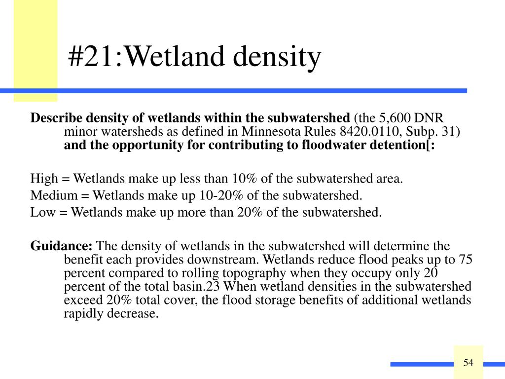 Describe density of wetlands within the subwatershed
