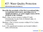 27 water quality protection downstream resource