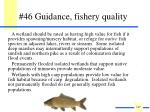 46 guidance fishery quality