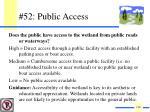 52 public access