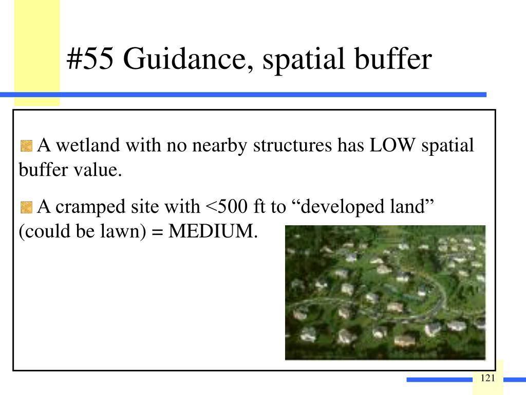 Guidance: Spatial Buffer.