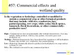 57 commercial effects and wetland quality