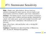 71 stormwater sensitivity