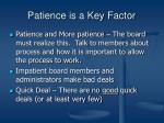 patience is a key factor
