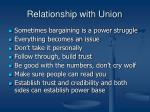 relationship with union