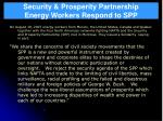 security prosperity partnership energy workers respond to spp