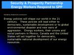 security prosperity partnership energy workers respond to spp39