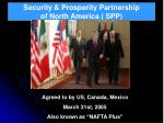 security prosperity partnership of north america spp