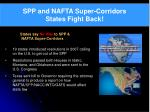 spp and nafta super corridors states fight back