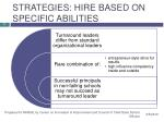 strategies hire based on specific abilities
