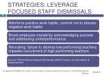 strategies leverage focused staff dismissals