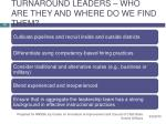 turnaround leaders who are they and where do we find them