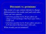 discounts vs premiums