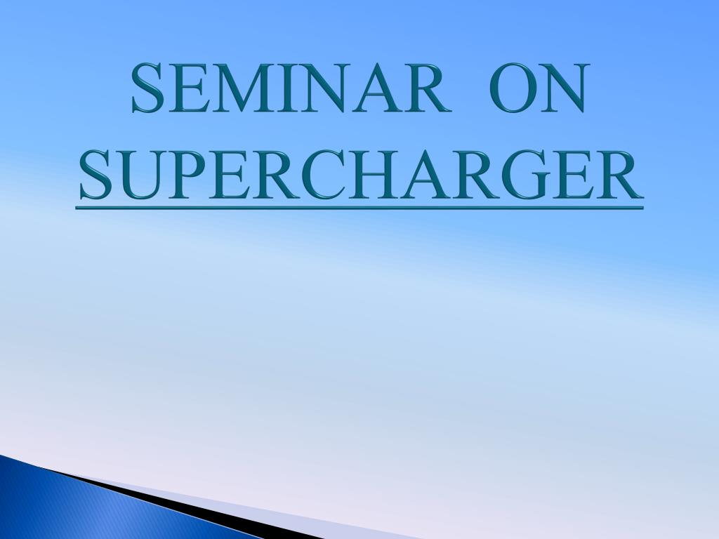 seminar on supercharger l.