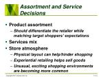 assortment and service decisions