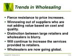 trends in wholesaling