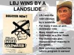 lbj wins by a landslide