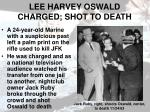 lee harvey oswald charged shot to death