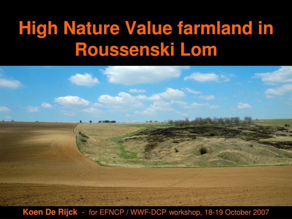 high nature value farmland in roussenski lom l.