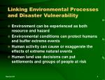 linking environmental processes and disaster vulnerability
