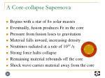 a core collapse supernova