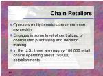 chain retailers
