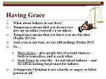 having grace