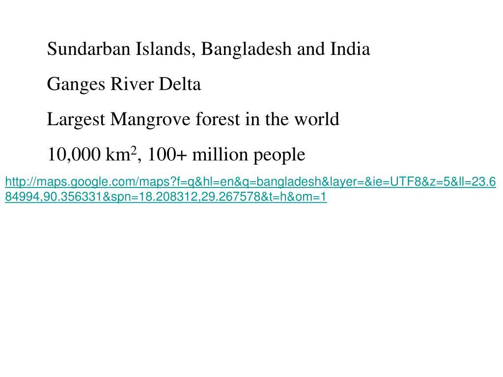 Sundarban Islands, Bangladesh and India