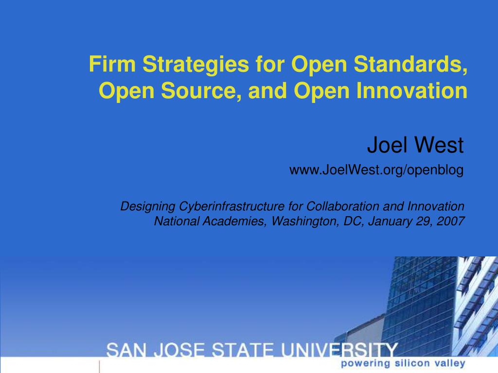 firm strategies for open standards open source and open innovation l.