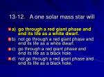 13 12 a one solar mass star will49