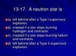 13 17 a neutron star is