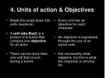 4 units of action objectives