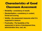 characteristics of good classroom assessment