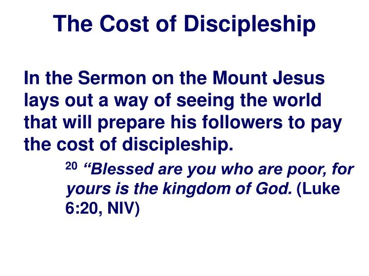 the cost of discipleship essay The cost of discipleship essay the cost of discipleship essay length: 485 words (14 double-spaced pages) rating: good essays open document essay preview the cost of discipleship the definition of the word disciple means a follower or one who learns jesus chose several disciples to.