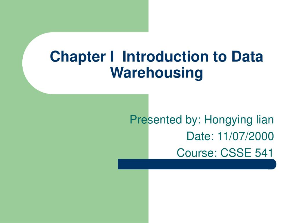 chapter i introduction to data warehousing l.