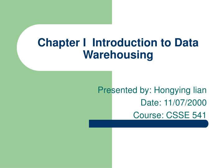 chapter i introduction to data warehousing n.