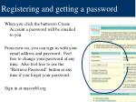 registering and getting a password14