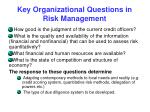 key organizational questions in risk management