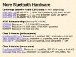 more bluetooth hardware