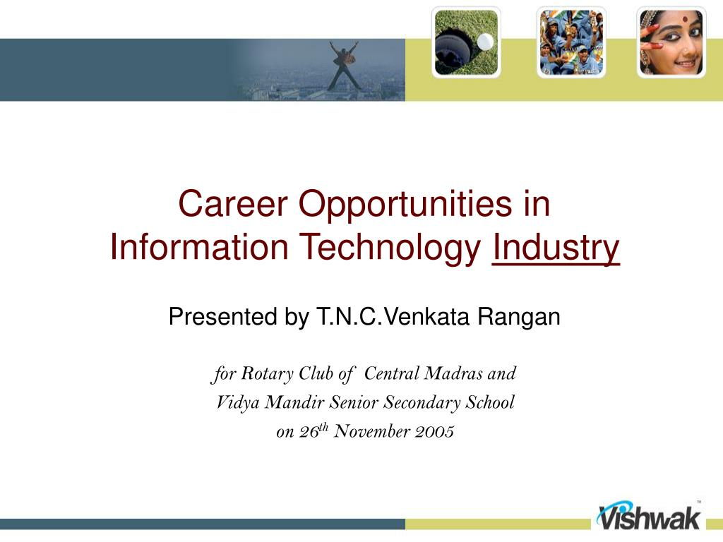 career opportunities in information technology industry l.