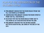plan for the preparation of the documentation