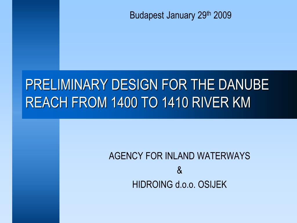 preliminary design for the danube reach from 1400 to 1410 river km l.
