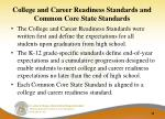 college and career readiness standards and common core state standards