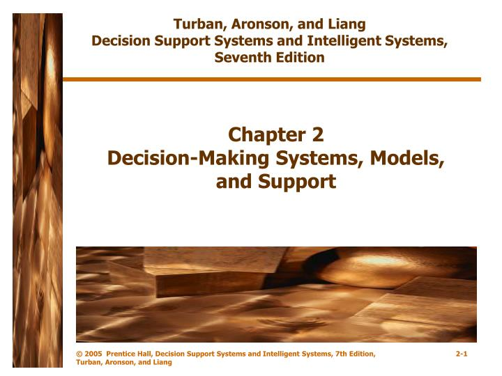 chapter 2 decision making systems models and support n.