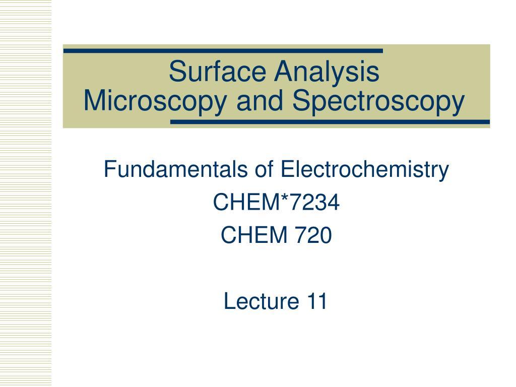 surface analysis microscopy and spectroscopy l.