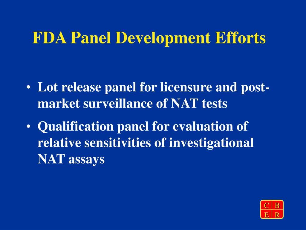 FDA Panel Development Efforts